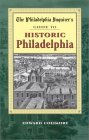 The Philadelphia Inquirer's Guide to Historic Philadelphia