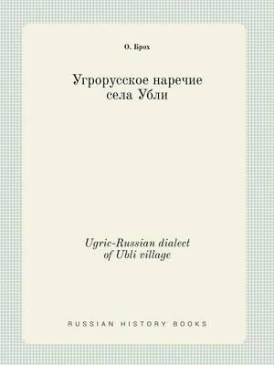 Ugric-Russian Dialect of Ubli Village