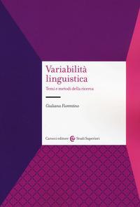Variabilità linguistica. Temi e metodi della ricerca