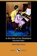 In the Mist of the Mountains (Illustrated Edition) (Dodo Press)