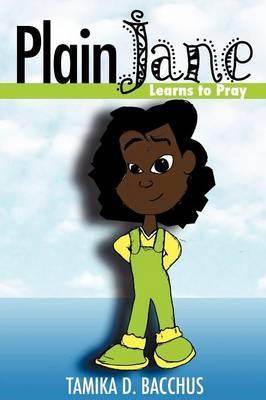 Plain Jane Learns to Pray
