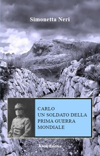 Carlo un soldato della prima Guerra Mondiale