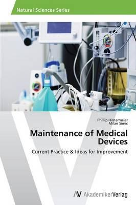 Maintenance of Medical Devices