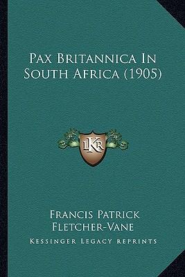 Pax Britannica in South Africa (1905)
