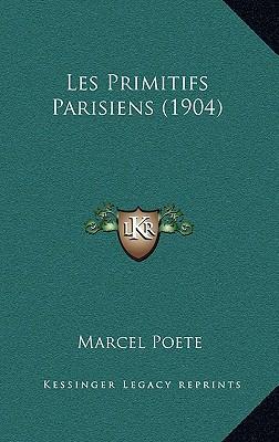 Les Primitifs Parisiens (1904)