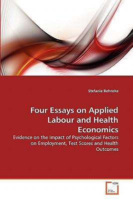 Four Essays on Applied Labour and Health Economics
