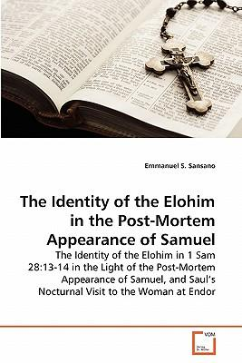 The Identity of the Elohim in the Post-Mortem Appearance of Samuel