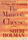 The Mammoth Cheese