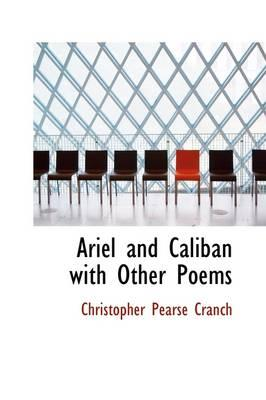 Ariel and Caliban with Other Poems
