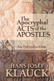 The apocryphal acts of the apostles