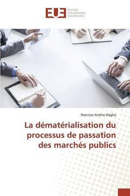 La dématérialisation du processus de passation des marchés publics