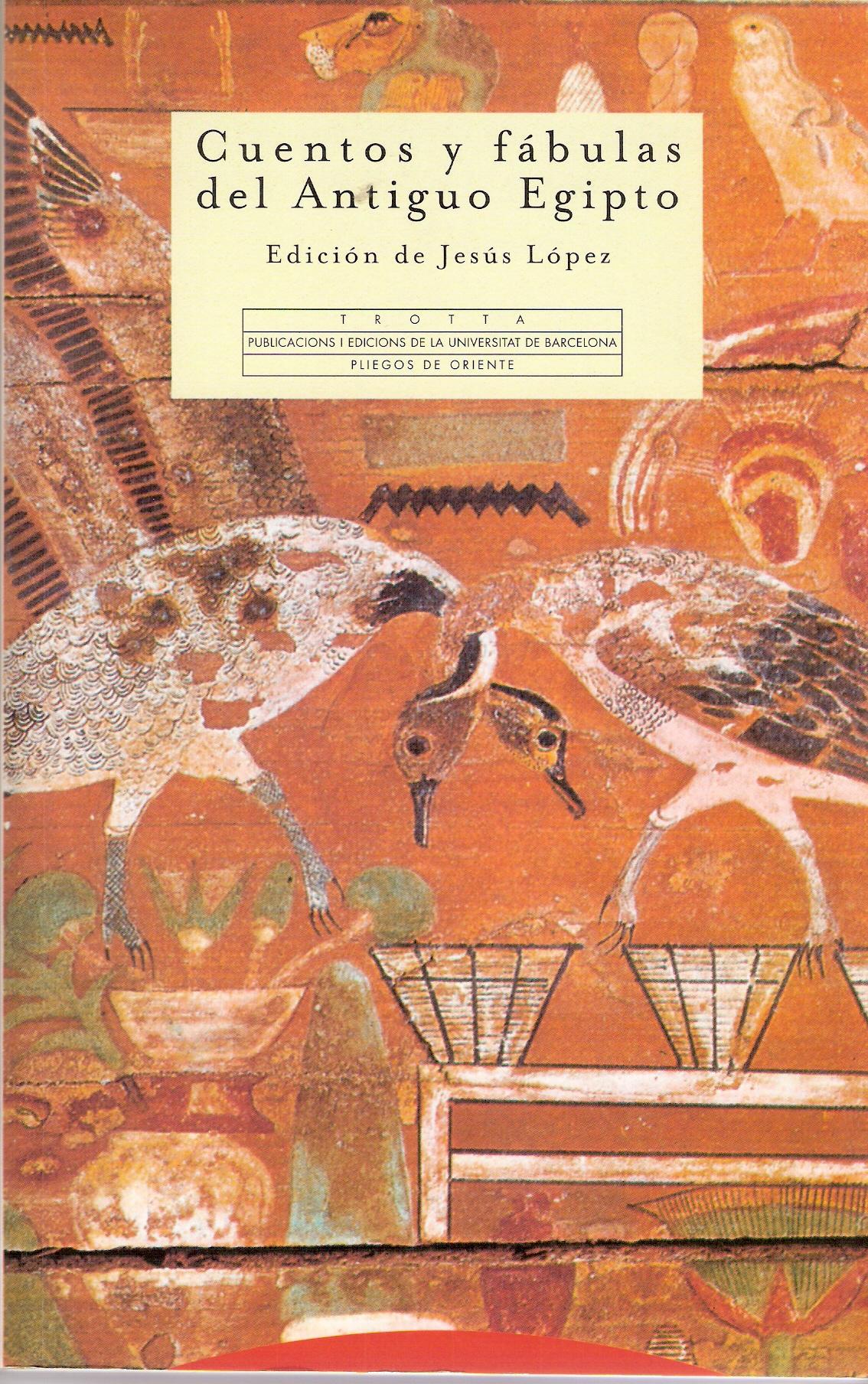 Cuentos y fábulas del antiguo Egipto