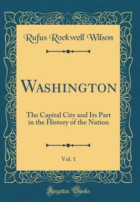 Washington, Vol. 1
