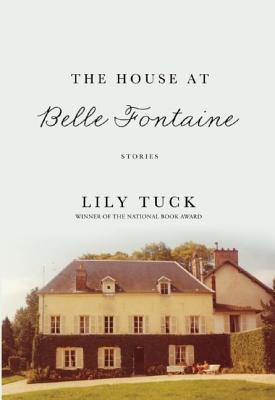The House at Belle Fontaine and Other Stories