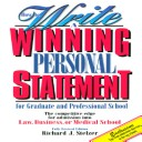 How to Write a Winning Personal Statement for Graduate and Professional School