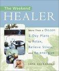 The Weekend Healer
