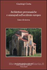 Architetture preromaniche e omayyadi nell'occidente europeo