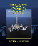 The Legend of Noble Drilling