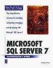 Microsoft SQL Server 7 Administrator's Guide W/CD