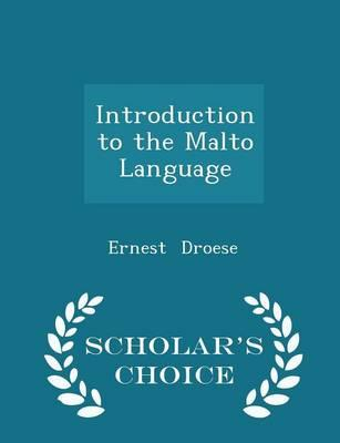 Introduction to the Malto Language - Scholar's Choice Edition