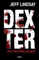 Dexter por decisión propia