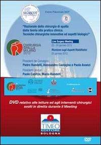 Chirurgia spalla Congresso Milano 2012. Live surgery. DVD