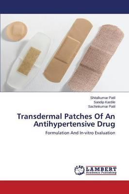 Transdermal Patches Of An Antihypertensive Drug