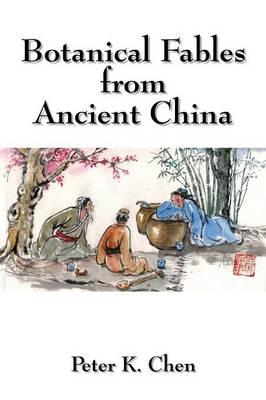 Botanical Fables from Ancient China