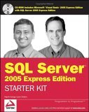 Wrox's SQL Server 2005 Express Edition Starter Kit