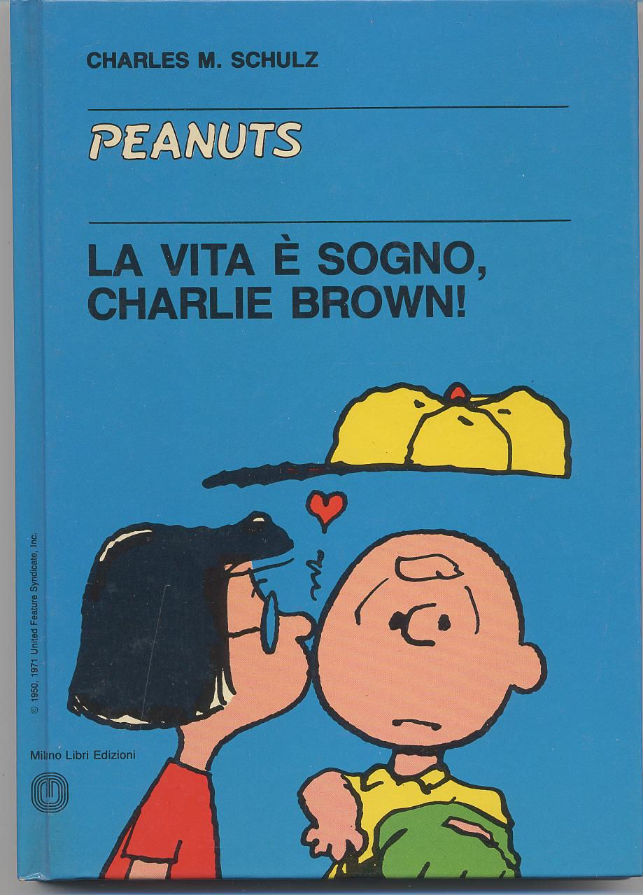 La vita è sogno, Charlie Brown!