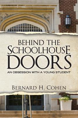 Behind the Schoolhouse Doors