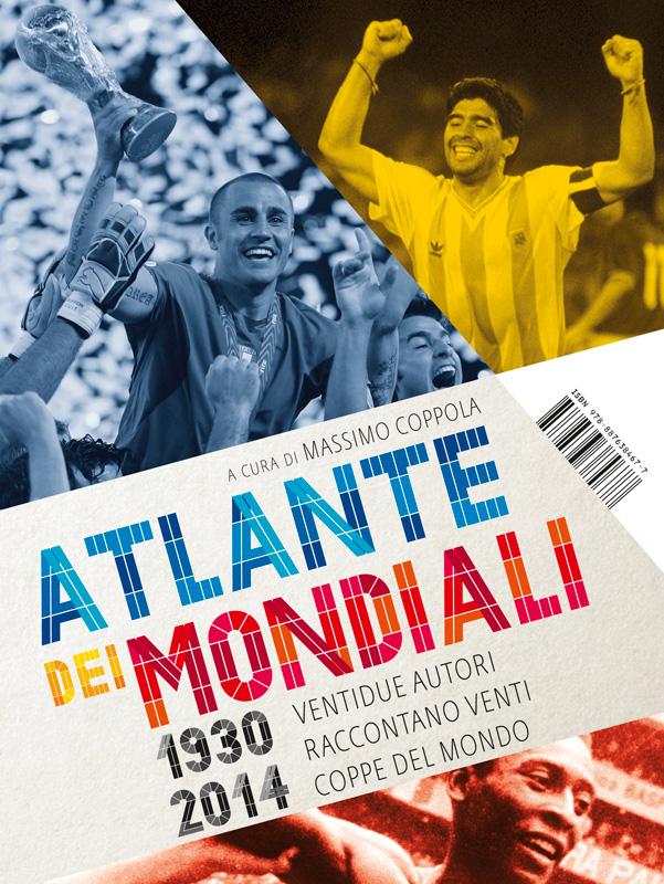 Atlante dei mondiali di calcio 1930-2014