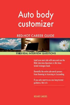 Auto Body Customizer Red-hot Career Guide