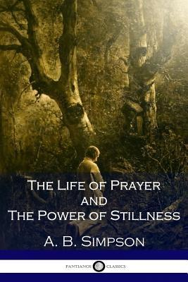 The Life of Prayer a...