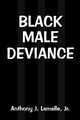 Black Male Deviance
