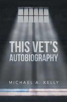 This Vet's Autobiography