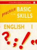 Practice in the Basic Skills: English Bk.1