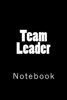 Team Leader Notebook