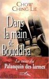 Dans la main de Bouddha