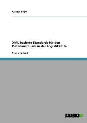 XML-basierte Standards für den Datenaustausch in der Logistikkette