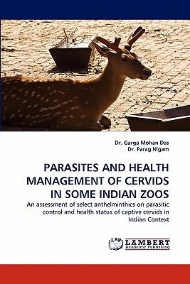 PARASITES AND HEALTH MANAGEMENT OF CERVIDS IN SOME INDIAN ZOOS