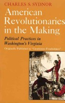 American Revolutionaries in the Making