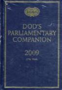 Dod's Parliamentary Companion 2009