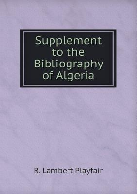 Supplement to the Bibliography of Algeria
