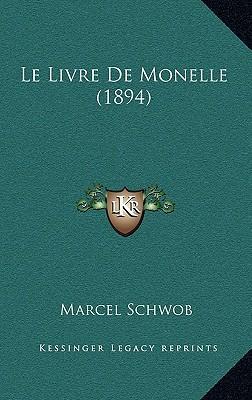 Le Livre de Monelle ...