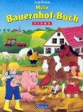 Mein Bauernhof-Buch. Tiere.