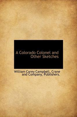 A Colorado Colonel and Other Sketches