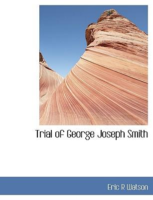 Trial of George Joseph Smith