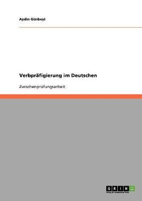Verbpräfigierung im Deutschen
