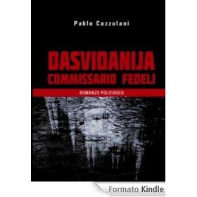 Dasvidanija commissario Fedeli